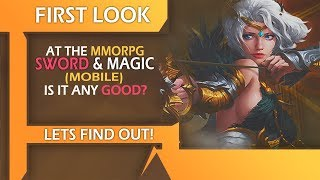 First Look At The MMORPG Sword & Magic (Mobile) - Is It Any Good?