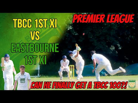 CAN HE FINALLY GET A TBCC 100?! | TBCC vs Eastbourne | Sussex Premier League Cricket Highlights