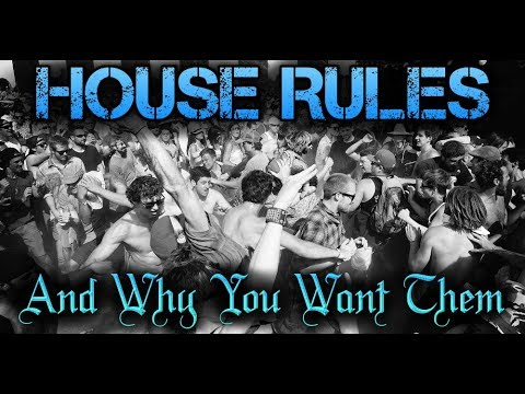 Why House Rules Are Important