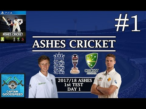 Let's Play Ashes Cricket | 2017-18 Ashes Series E01: FIRST IMPRESSIONS | 1st Test Day 1
