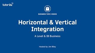 Business Growth Strategy - Horizontal and Vertical Integration