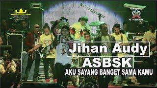 Jihan Audy - ASBSK (Aku Sayang Banget Sama Kamu) #Anniversary Ke 1 CB Berbek mp3