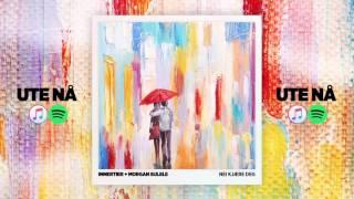 Innertier - Nei Kjære Deg (feat. Morgan Sulele)