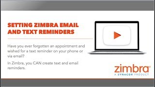 [Tips & Tricks] Setting Zimbra Email & Text Reminders thumbnail