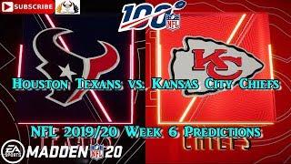 Houston Texans vs. Kansas City Chiefs | NFL 2019-20 Week 6 | Predictions Madden NFL 20