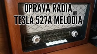 Oprava rádia Tesla 527A Melódia