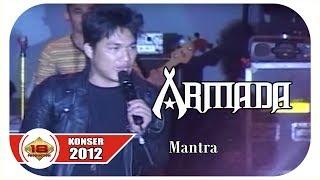 Live Konser ~ ARMADA - MANTRA  @SOLO, 22 SEPTEMBER 2012