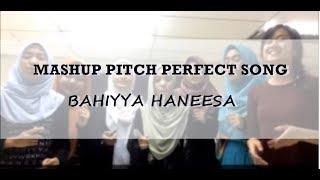 Gambar cover Mashup Pitch Perfect Song - Bahiyya Haneesa