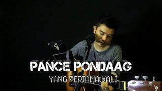 Yang Pertama Kali - Pance Pondaag (Cover Anggy Naldo)