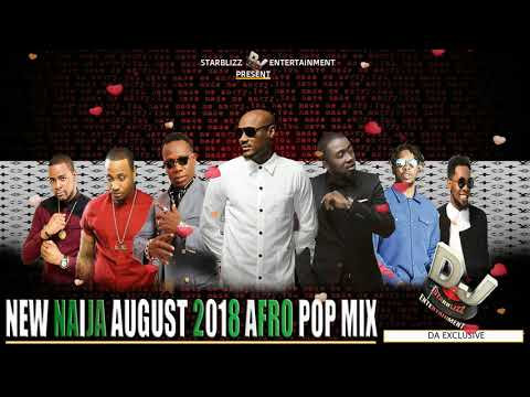 NEW NAIJA AFRO POP BEAT MIX | AUGUST 2018| DJ STARBLIZZ FT TU FACE | DUCAN MIGHTY| RUNTOWN |