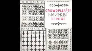 Crowdpleaser - Nenekri (Kalabrese Remix Multi Culti Edit)