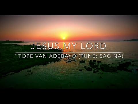 Jesus, my Lord, my God, my All (Sagina)