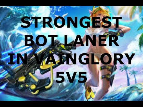 STRONGEST BOT LANER IN VAINGLORY 5V5