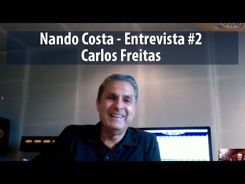 Nando Costa - Entrevista #2 - Carlos Freitas