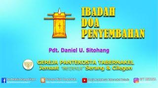 Download IBADAH DOA PENYEMBAHAN, 20 APRIL 2021 - Pdt. Daniel U. Sitohang