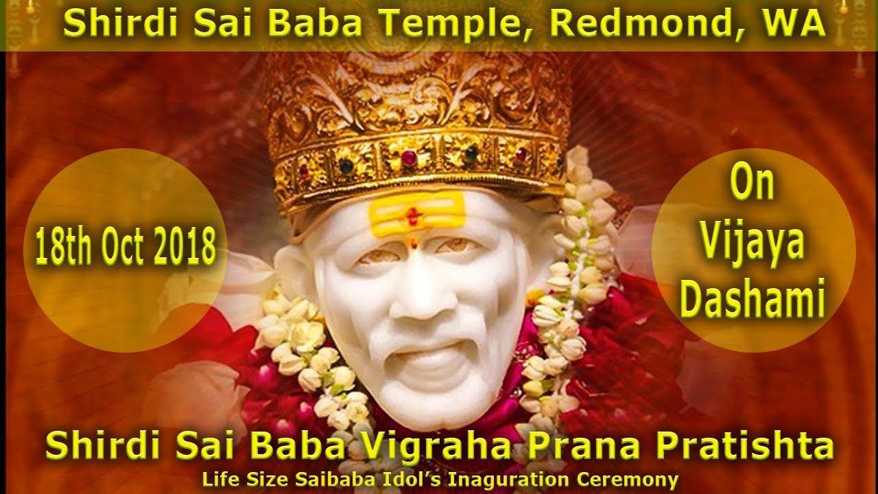 Shirdi Sai Baba Vigraha Prana Pratishta Oct 18th 2018 - Saibaba Temple,  Redmond, WA
