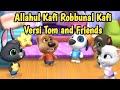 Allahul Kafi Robbunal Kafi Versi Talking Tom and Friends  Tom And Friends Bersholawat