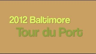 2012 Baltimore Tour Du Port bike adventure