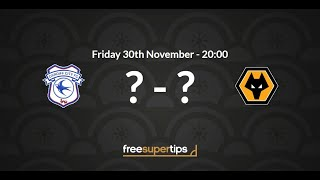 Cardiff v Wolves Predictions, Betting Tips and Match Preview Premier League