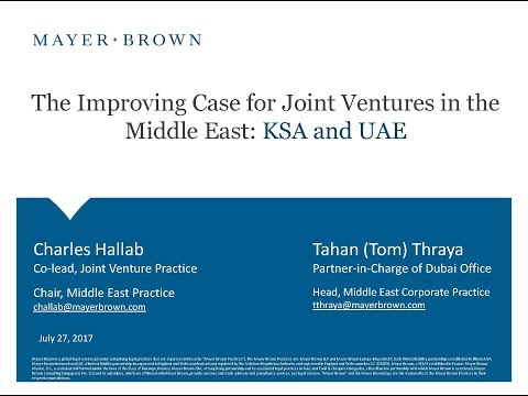 Improving Case for Joint Ventures in the Middle East: Kingdom of Saudi Arabia & United Arab Emirates