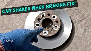 CAR SHAKES WHEN BRAKING. FIX! STEERING WHEEL SHAKES
