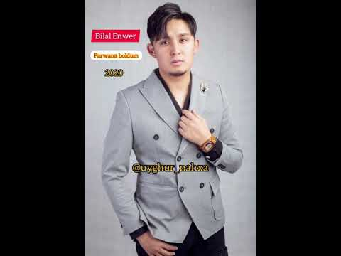 Bilal Enwer - Parwana Boldum / Билал Анвар - Парвана болдум 2020 Uyghur Song