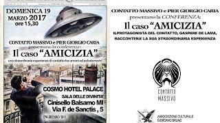 Pier Giorgio Caria - IL CASO AMICIZIA: un' esperienza di contatto tra umani ed ET - MILANO