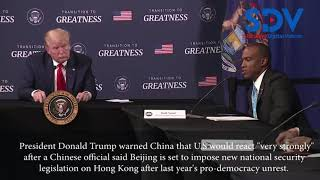 Trump warns China of strong U.S  response if it imposes new Hong Kong security law