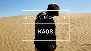 """Simon Moholt - """"Kaos"""" [OFFISIELL MUSIKKVIDEO]: YLTV"""