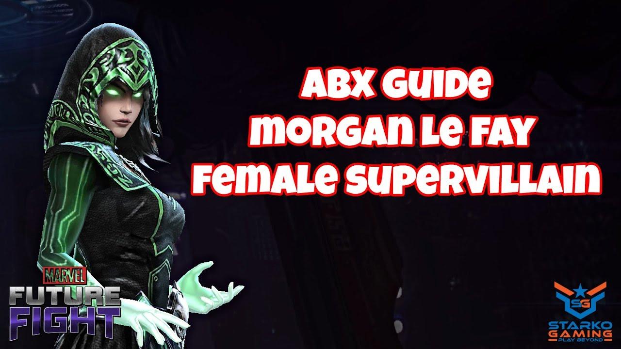 Morgan Le Fay ABX Guide - Female Supervillain   Marvel Future Fight