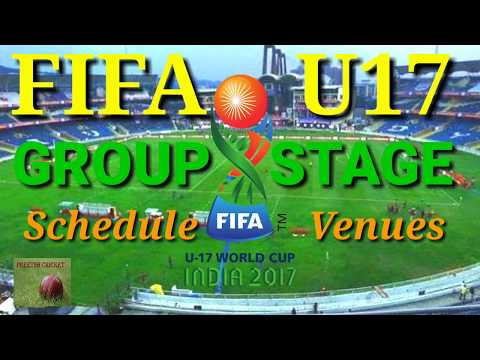 FIFA U17 WORLD CUP October 2017 Official Schedule | Fixtures and Venues