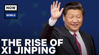 The Rise of China's Xi Jinping | NowThis World