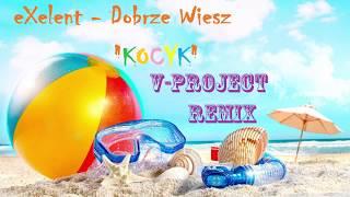 EXELENT - Dobrze wiesz (V-Project remix)