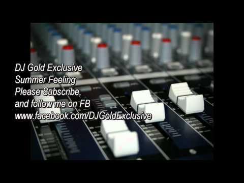 Summer Feeling - DJ Gold Exclusive