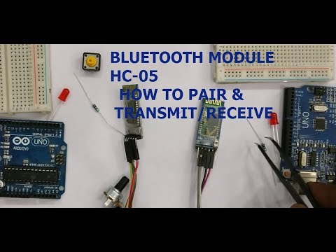 Bluetooth HC-05 Modules - How to PAIR & Transmit/Receive DATA