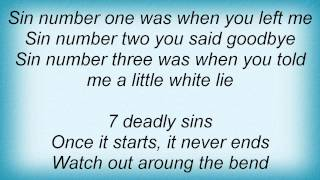 Traveling Wilburys - 7 Deadly Sins Lyrics