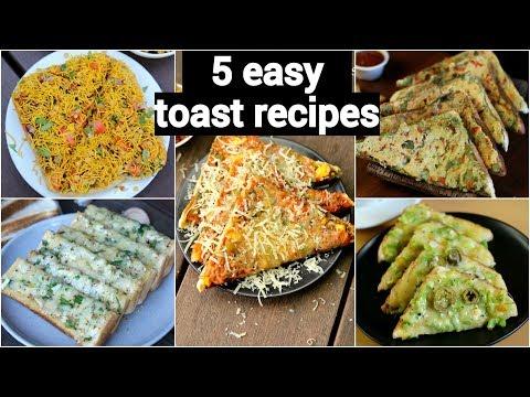5 Easy Toast Recipes For Breakfast & Evening Snacks | 5 टोस्ट रेसिपी | Quick Toast Recipes On Tawa