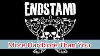 Watch Endstand More Hardcore Than You video
