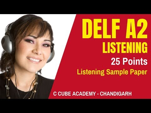 DELF A2 Comprehension Orale Listening Practice Test Online DELF A2 Listening Exam Sample Paper