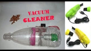 How To Make A Vacuum Cleaner Using Plastic Bottle