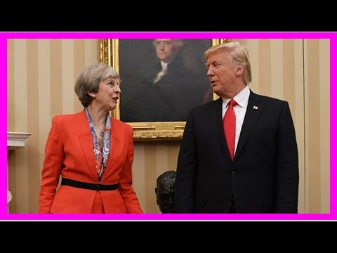 Hot News - Theresa may allow donald trump off the hook on the right tweets