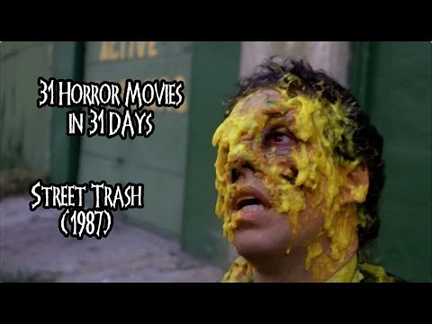 31 Horror Movies in 31 Days: STREET TRASH 1987