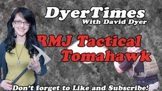 DyerTimes - RMJ Tactical Tomahawk