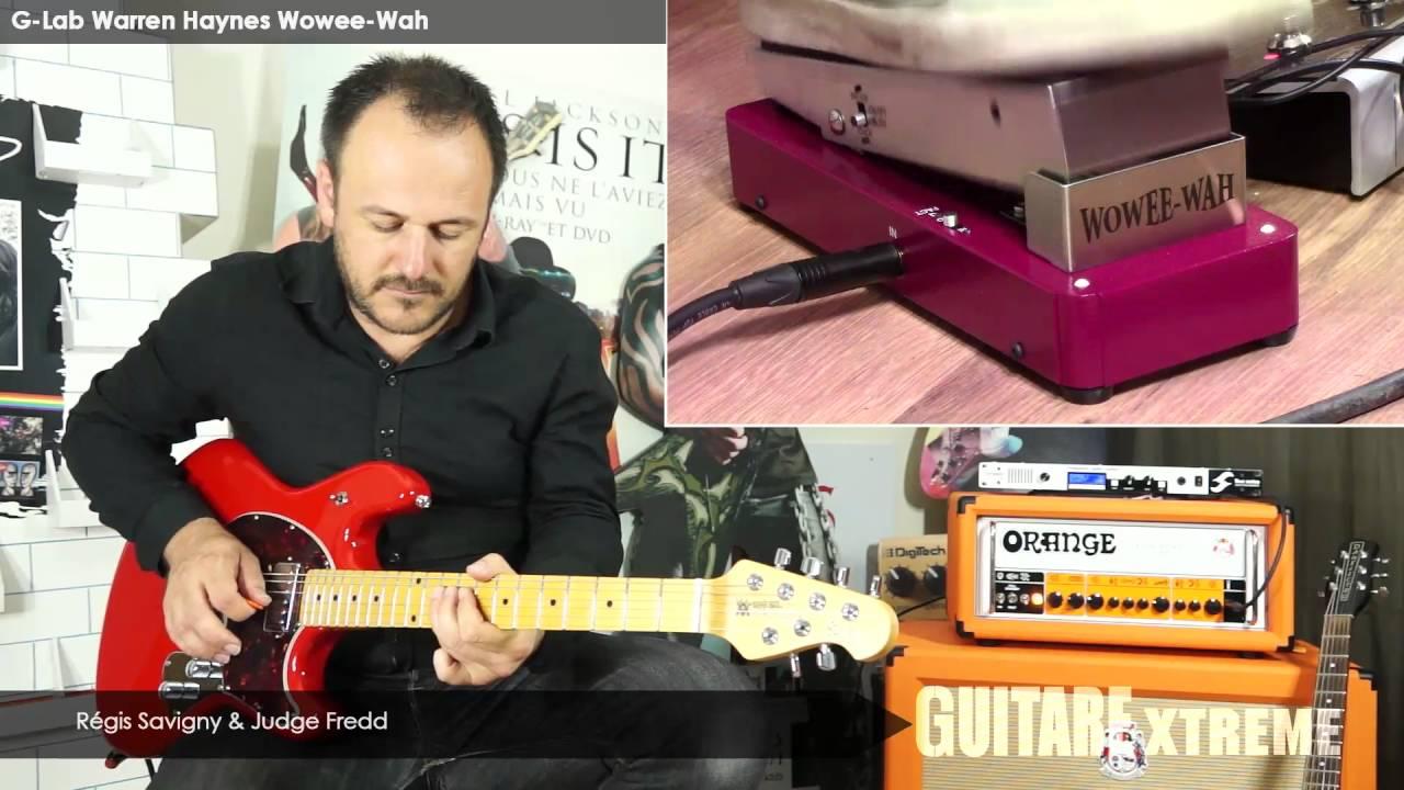 Guitare Xtreme # 76 - Comparatif wah wah - G-Lab Warren ...