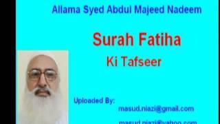 MOULANA Abdul Majeed Nadeem  (surah Fatiha )