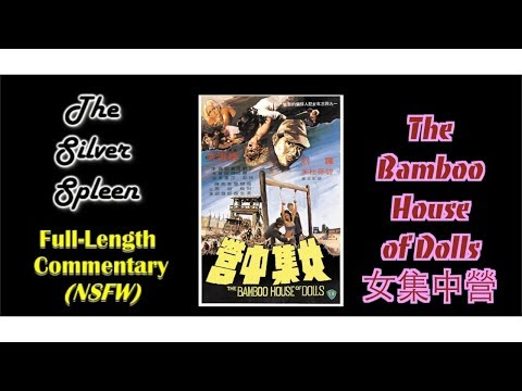 The Bamboo House of Dolls /女集中營 Commentary