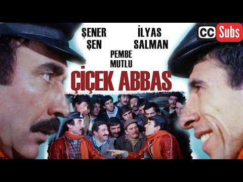 Çiçek Abbas Türk Filmi | FULL HD | ŞENER ŞEN | İLYAS SALMAN