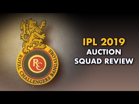 IPL 2019 Auction Squad Review: Royal Challengers Bangalore