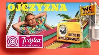 OJCZYZNA -Cejrowski- Audycja Podzwrotnikowa 2018/11/10 Polskie Radio Program III