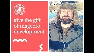 Give The Gift Of Magento Development This Holiday Season